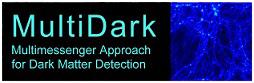 MultiDark: Multimessenger Approach for Dark Matter Detection